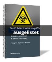 Risikomanagement in den Life Sciences