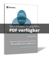 Organisierter, strukturierter und methodenunterstützter Produktentstehungsprozess