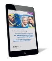 Transnationale Arbeitsmigration und Beschäftigung von mittel- und osteuropäischen Pflegehilfen