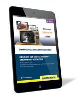 Medien in der Digitalisierung - den Wandel gestalten!