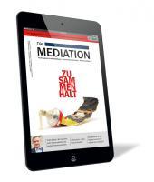 Die Mediation - Ausgabe Quartal II / 2021