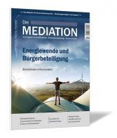 Die Mediation - Ausgabe Quartal III / 2021