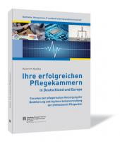 Ihre erfolgreichen Pflegekammern in Deutschland und Europa