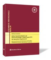 Aktive Investmentfonds und passive Exchange Traded Funds (ETF) am deutschen Kapitalmarkt