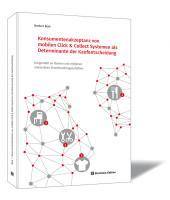 Konsumentenakzeptanz von mobilen Click & Collect Systemen als Determinante der Kaufentscheidung