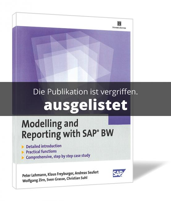 Modelling and Reporting with SAP® BW