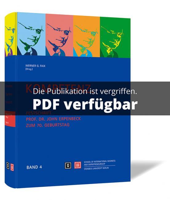 Kompetenz. Festschrift - Prof. Dr. John Erpenbeck zum 70. Geburtstag