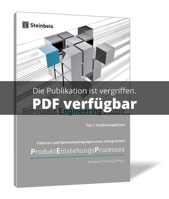 Faktoren und Rahmenbedingungen eines erfolgreichen Produktentstehungsprozesses