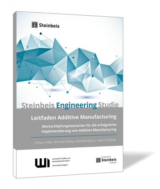 Leitfaden Additive Manufacturing