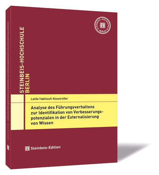 Analyse des Führungsverhaltens zur Identifikation von Verbesserungspotenzialen in der Externalisierung von Wissen