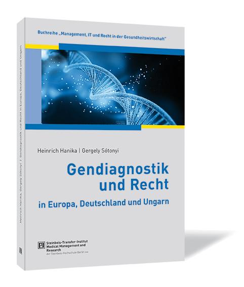 Gendiagnostik und Recht in Europa, Deutschland und Ungarn