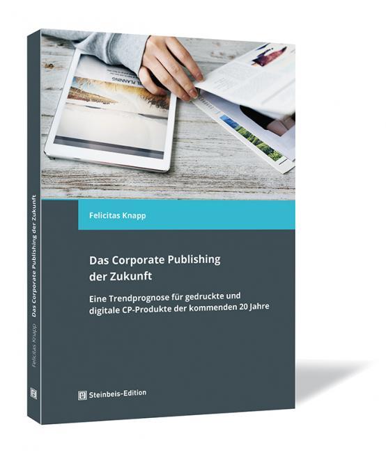 Das Corporate Publishing der Zukunft