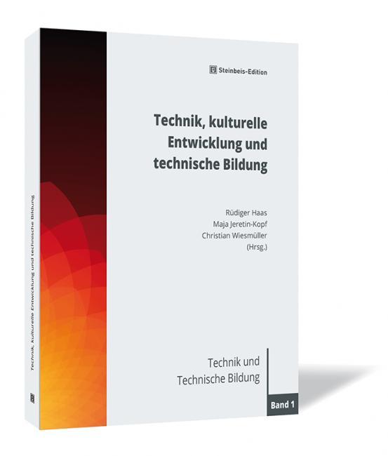 Technik, kulturelle Entwicklung und Technische Bildung