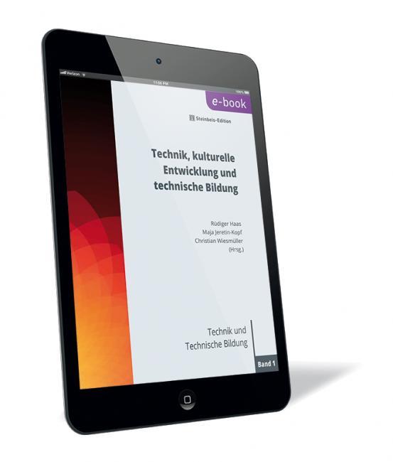 Technik, kulturelle Entwicklung und Technische Bildung (Non-Print)