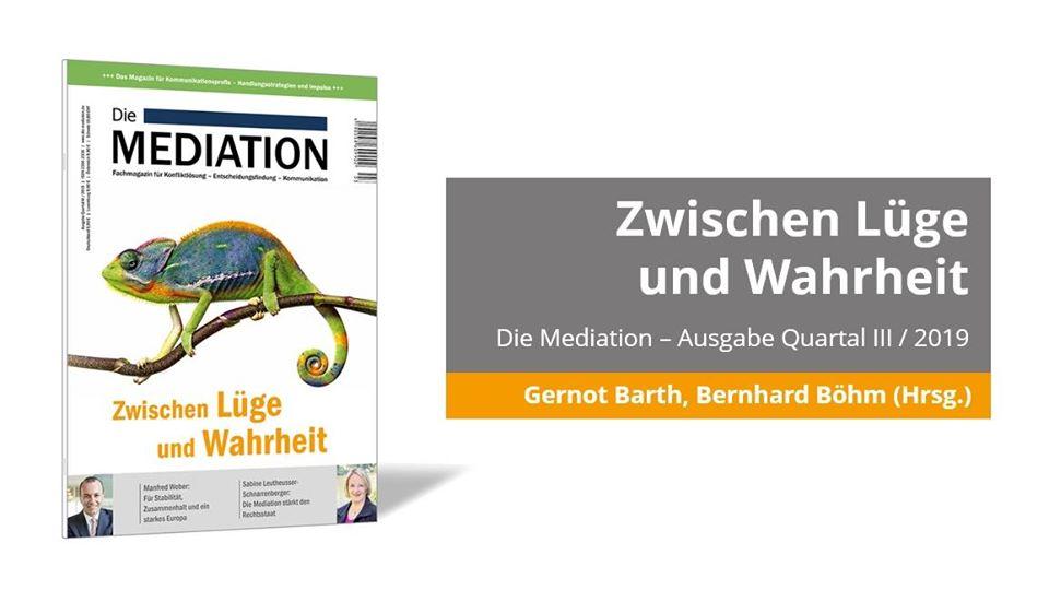 Die Mediation 3/2019 – Zwischen Lüge und Wahrheit