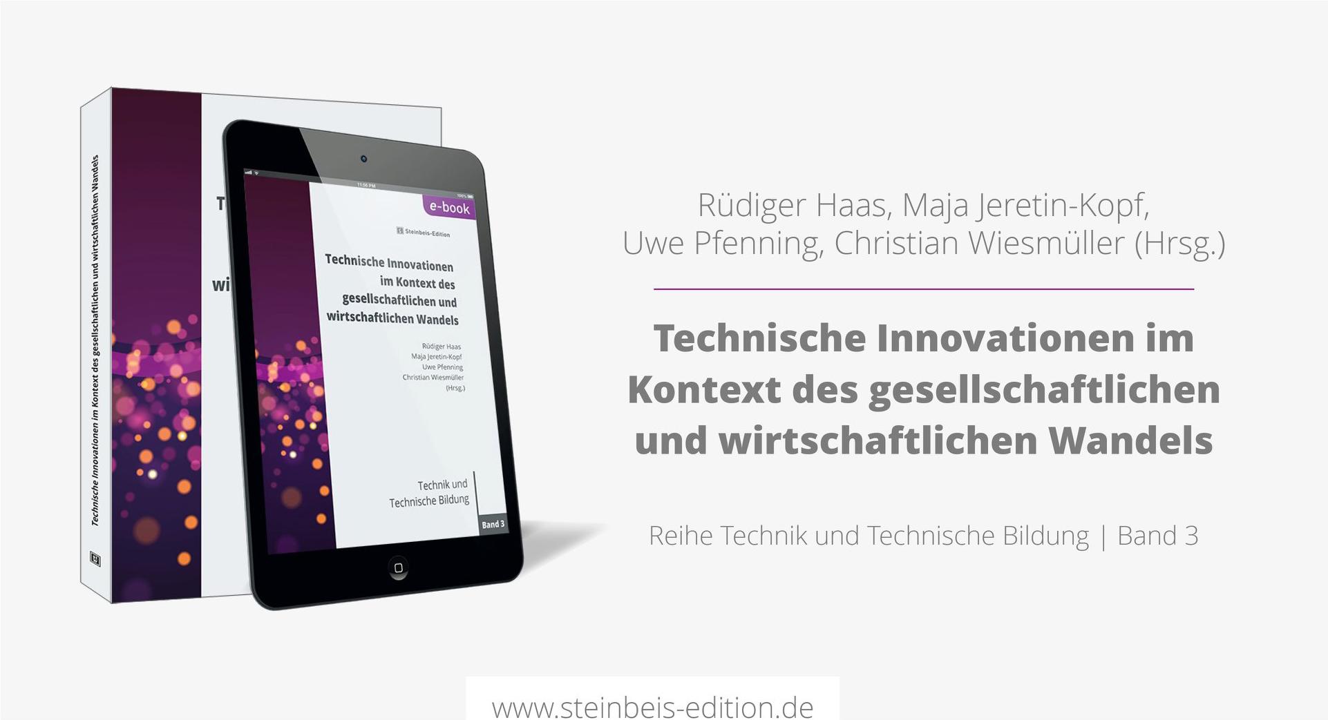 Technische Innovationen im Kontext des gesellschaftlichen und wirtschaftlichen Wandels