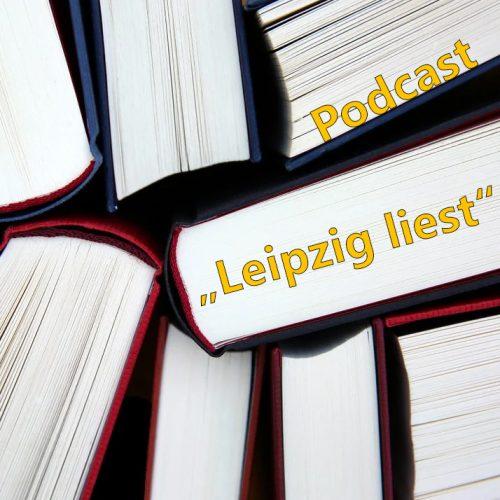 """Podcast """"Leipzig liest"""""""