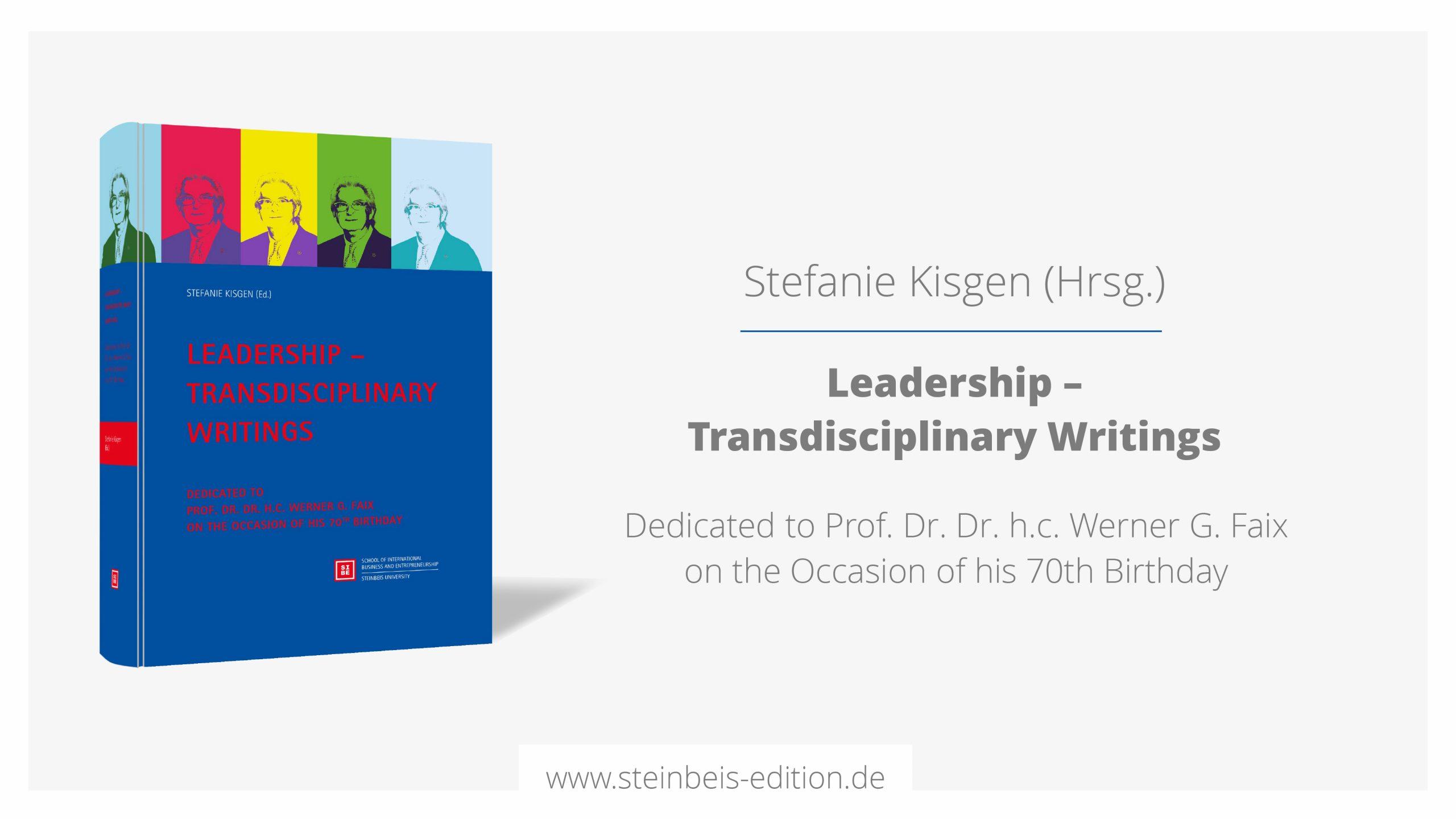 Festschrift: Leadership – Transdisciplinary writings
