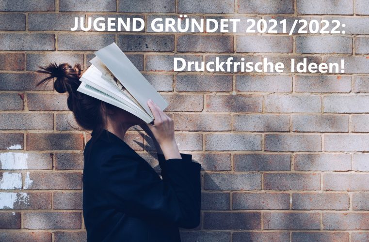 Jugend Gründet Wettweberbsjahr 2021/22